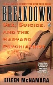Breakdown: Sex, Suicide and the Harvard Psychiatrist