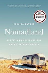 Nomadland: Surviving America in the Twenty-First Century