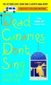 Dead Canaries Don't Sing (Reigning Cats and Dogs, Bk 1)