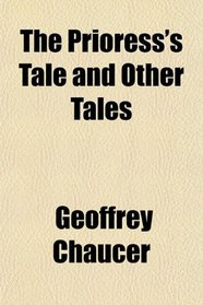 The Prioress's Tale and Other Tales