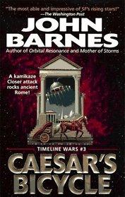 Caesar's Bicycle (Timeline Wars, No 3)