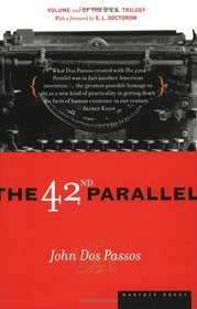 The 42nd Parallel (U.S.A., Bk 1)