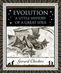 Evolution: A Little History of a Great Idea (Wooden Books)