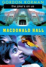 the joke's on us (Macdonald Hall)