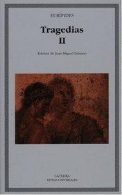 Tragedias II (Letras Universales) (Spanish Edition)
