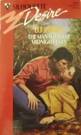 The Man With the Midnight Eyes (Silhouette Desire, No 751)