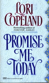 Promise Me Today (Sisters of Mercy Flats, Bk 1)