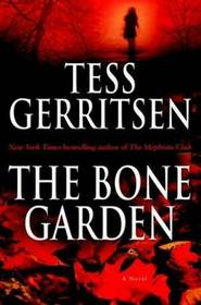 The Bone Garden (Medical Thrillers, Bk 5)