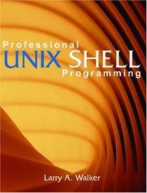 Professional Unix Shell Programming