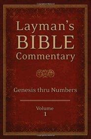 Layman's Bible Commentary  Vol. 1: Genesis thru Numbers