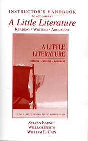 Instructor's Handbook to Accompany A Little Literature (Reading*Writing*Argument)