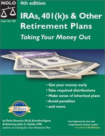 Ira'S, 401(K)s & Other Retirement Plans: Taking Your Money Out (Ira's, 401k's & Other Retirement Plans, 4th ed)
