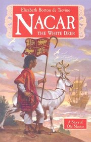 Nacar: The White Deer (Living History Library)