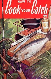 How to Cook Your Catch
