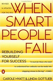 When Smart People Fail: Rebuilding Yourself for Success