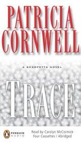 Trace (Kay Scarpetta, Bk 13) (Audio Cassette) (Abridged)
