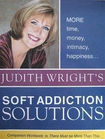 Soft Addiction Solutions