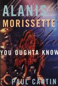 Alanis Morissette: You oughta know
