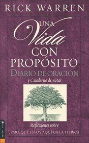 Una Vida Con Proposito: Diario Devocional (The Purpose-Driven Life) (Journal)