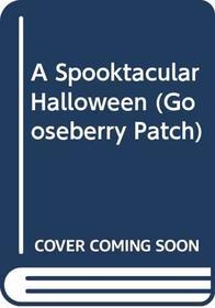 Gooseberry Patch: A Spooktacular Halloween