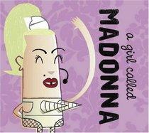 A Girl Called Madonna (Popjustice Idols)