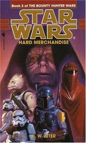Hard Merchandise (Star Wars: The Bounty Hunter Wars, Bk 3)