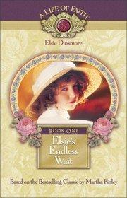 Elsie's Endless Wait (Elsie Dinsmore: A Life of Faith, Bk 1)
