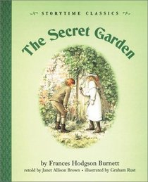 Secret Garden, The-Story Time Classic (Storytime Classics)