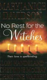 No Rest for the Witches: The Majicka / Voodoo Moon / Breath of Magic / Any Witch Way She Can
