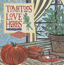 Tomatoes Love Herbs