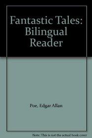 Fantastic Tales: Bilingual Reader