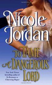 To Tame a Dangerous Lord (Courtship Wars, Bk 5)