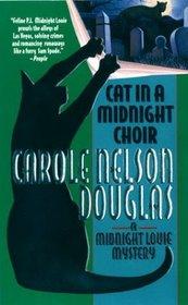 Cat in a Midnight Choir (Midnight Louie, Bk 14)