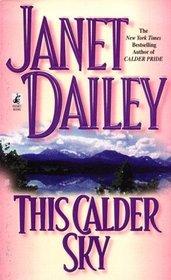 This Calder Sky (Calder,  Bk 3)
