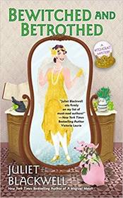 Bewitched and Betrothed (Witchcraft Mystery, Bk 10)