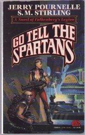 Go Tell the Spartans (Falkenberg's Legion, Bk 3)