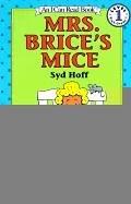 Mrs. Brice's Mice (I Can Read Books: Level 1 (Harper Library))