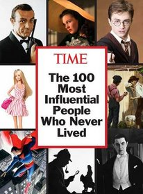 TIME 100 People Who Never Lived