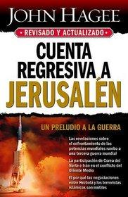 Cuenta Regresiva a Jerusalen - Revisada Y Actualizada (Spanish Edition)
