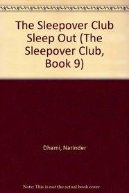 Sleepover Club Sleep Out, The (The Sleepover Club)