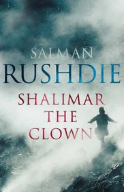 Shalimar the Clown ; A Novel