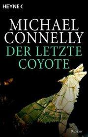 Der Letzte Coyote (Last Coyote) (Harry Bosch, Bk 4) (German Edition)