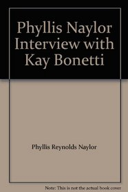 Phyllis Naylor Interview with Kay Bonetti
