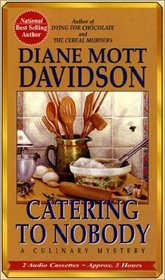 Catering to Nobody (Goldy Schulz, Bk 1) (Audio Cassette) (Abridged)