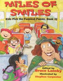 Miles of Smiles (Kids Pick of the Funniest Poems, Bk 3)