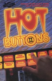 Hot Buttons II: Insight from God's Word on 12 Burning Issues/S184222