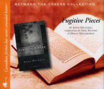 Fugitive Pieces (Between the Covers Collection)