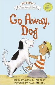 Go Away, Dog (My First I Can Read)
