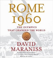 Rome 1960: The Olympics that Changed the World (Audio CD) (Abridged)