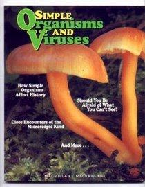 Simple Organisms and Viruses